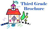 Third Grade Brochure