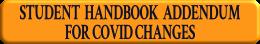 Student Handbook Addendum for Covid Changes