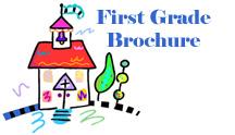 First Grade Brochure